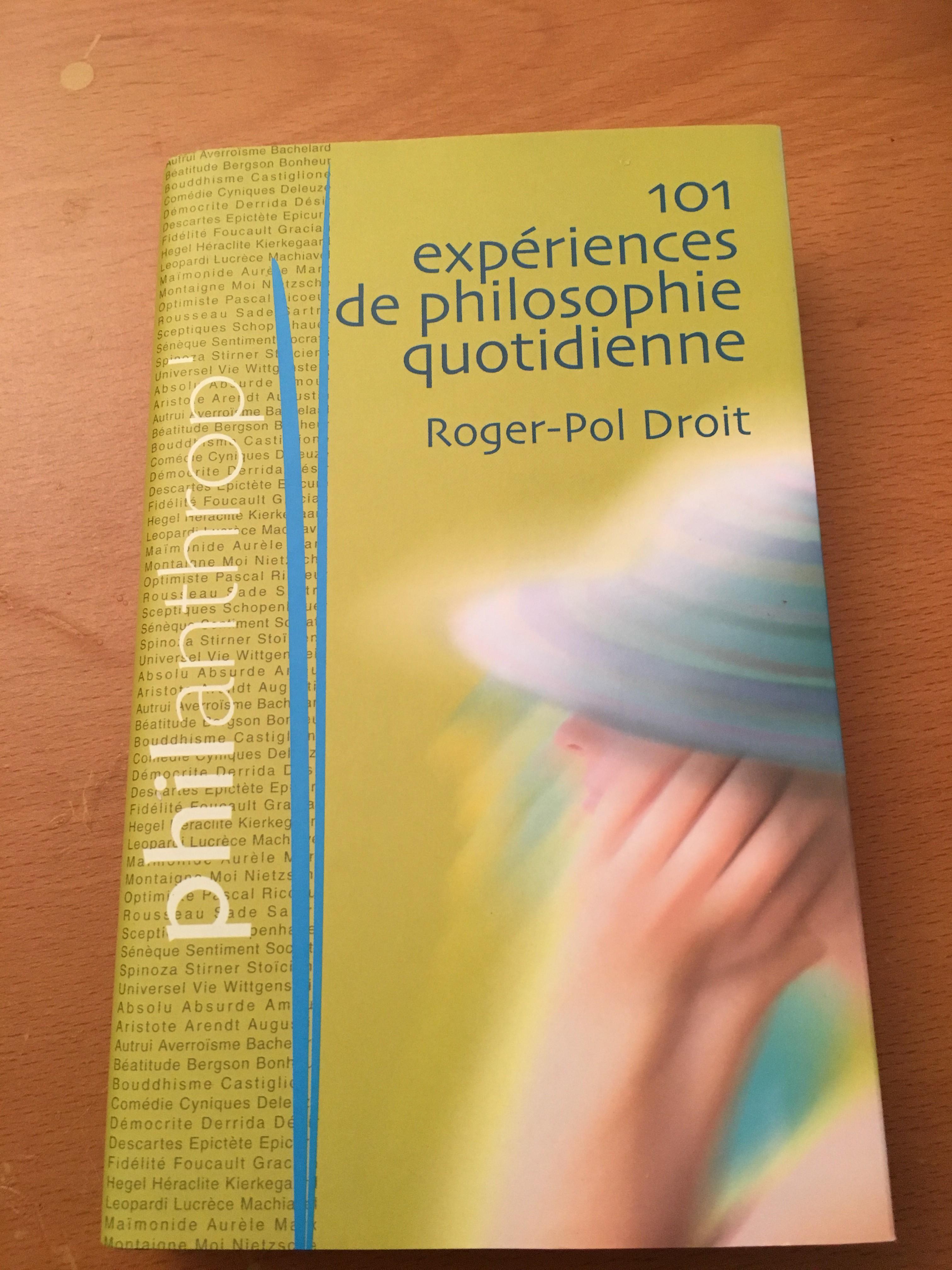 101 Expériences de philosophie quotidienne